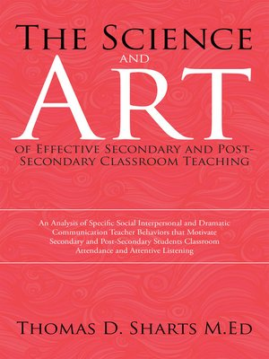 cover image of The Science and Art of Effective Secondary and Post-Secondary Classroom Teaching