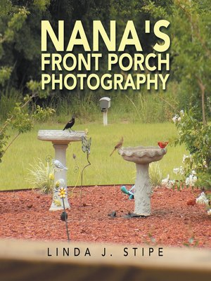cover image of Nana's Front Porch Photography