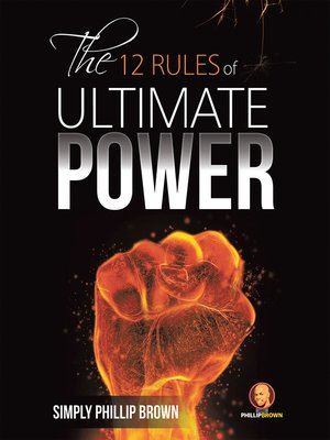 cover image of The 12 Rules of Ultimate Power