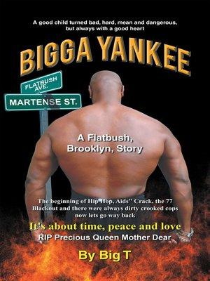 cover image of Bigga Yankee