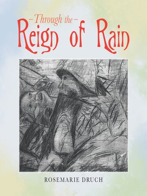 cover image of Through the Reign of Rain