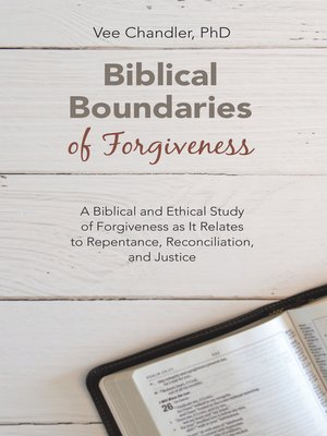 cover image of Biblical Boundaries of Forgiveness