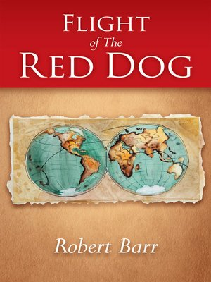 cover image of Flight of the Red Dog