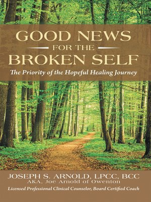 cover image of Good News for the Broken Self