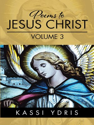 cover image of Poems to Jesus Christ Volume 3