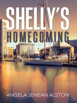 cover image of Shelly's Homecoming