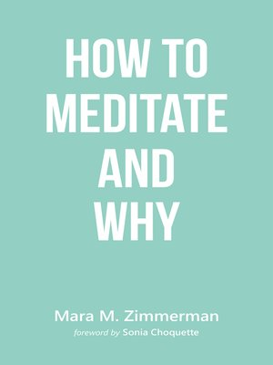 cover image of How to Meditate and Why