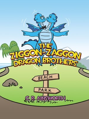 cover image of The Ziggon-Zaggon Dragon Brothers
