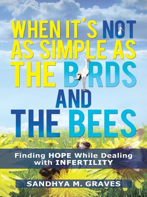 cover image of When It's Not as Simple as the Birds and the Bees