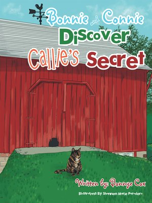 cover image of Bonnie and Connie Discover Callie'S Secret