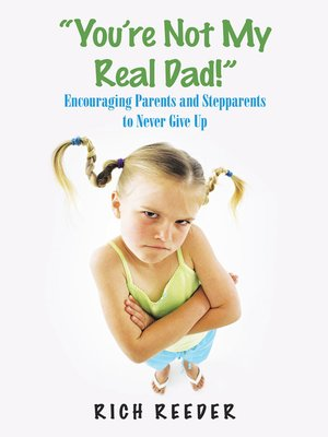 """cover image of """"You'Re Not My Real Dad!"""""""