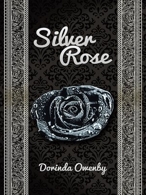 cover image of Silver Rose