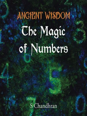 cover image of Ancient Wisdom--the Magic of Numbers