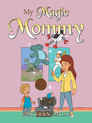 cover image of My Magic Mommy