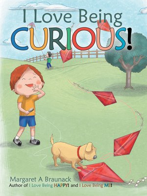 cover image of I Love Being Curious!