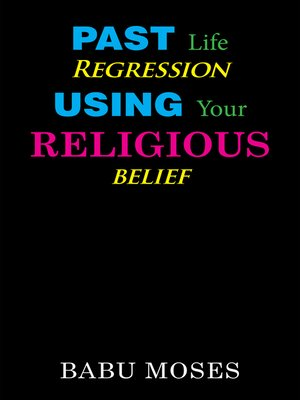 cover image of Past Life Regression Using Your Religious Belief