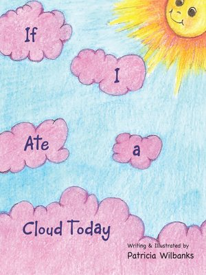 cover image of If I Ate a Cloud Today