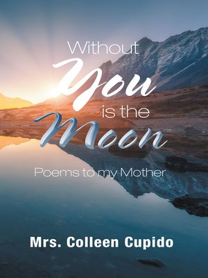cover image of Without You Is the Moon
