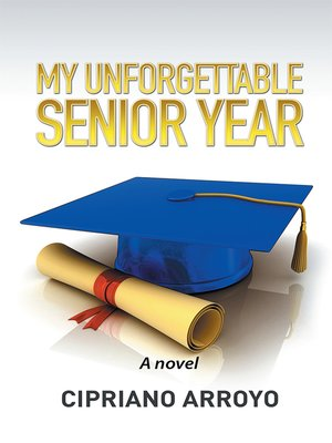 cover image of My Unforgettable Senior Year