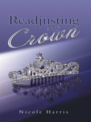 cover image of Readjusting My Crown