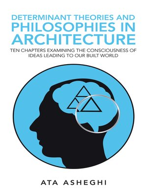 cover image of Determinant Theories and Philosophies in Architecture
