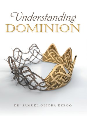 cover image of Understanding Dominion