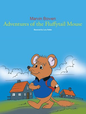 cover image of Adventures of the Fluffytail Mouse