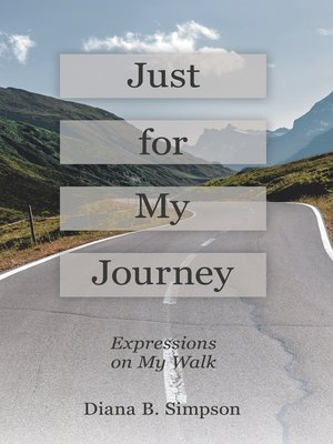cover image of Just for My Journey