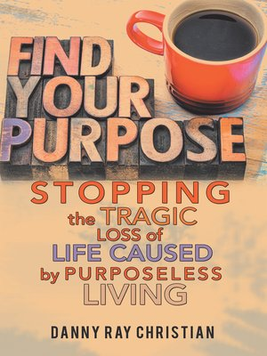 cover image of Stopping the Tragic Loss of Life Caused by Purposeless Living