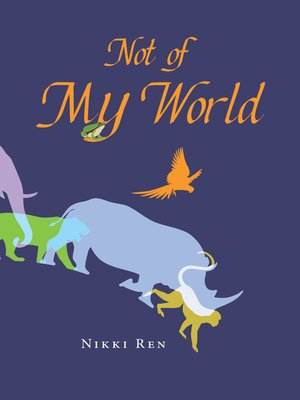 cover image of Not of My World