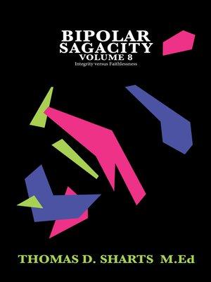 cover image of Bipolar Sagacity Volume 8