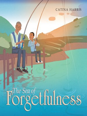 cover image of The Sea of Forgetfulness