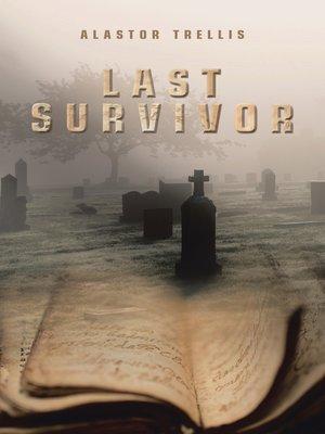 cover image of Last Survivor