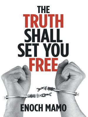 cover image of The Truth Shall Set You Free