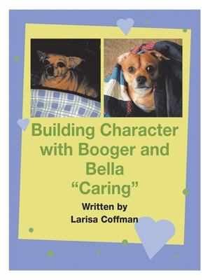 cover image of Building Character with Booger and Bella