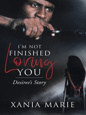 cover image of I'm Not Finished Loving You