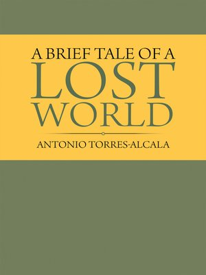 cover image of A Brief Tale of a Lost World