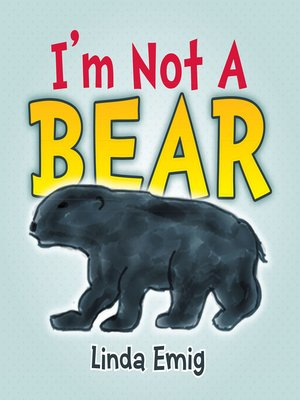 cover image of I'm Not a Bear
