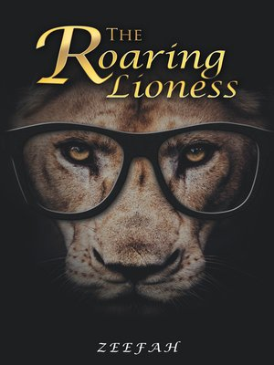 cover image of The Roaring Lioness