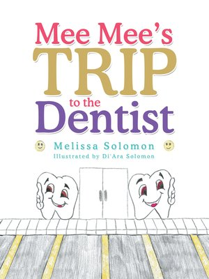 cover image of Mee Mee'S Trip to the Dentist