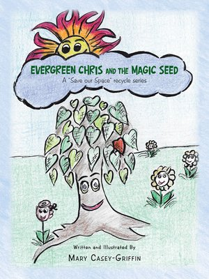 cover image of Evergreen Chris and the Magic Seed