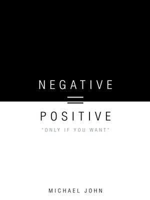 cover image of Negative = Positive