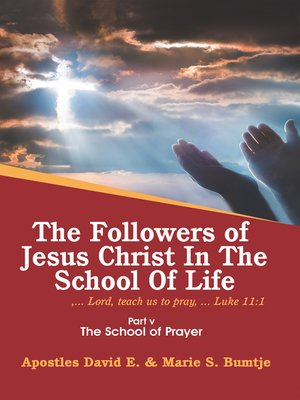 cover image of The Followers of Jesus Christ in the School of Life