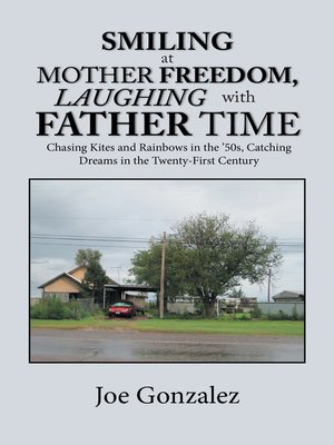 cover image of Smiling at Mother Freedom, Laughing with Father Time