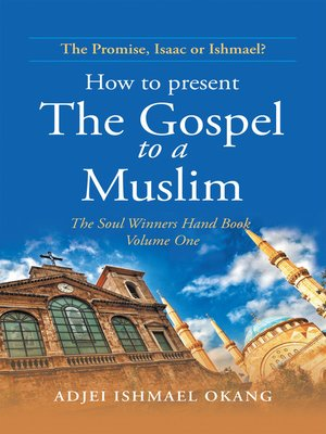 cover image of How to Present the Gospel to a Muslim