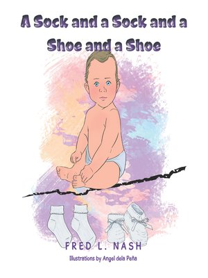 cover image of A Sock and a Sock and a Shoe and a Shoe