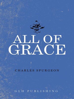 cover image of All of Grace