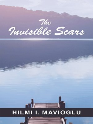 cover image of The Invisible Scars