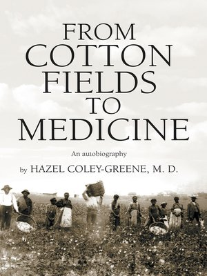 cover image of From Cotton Fields to Medicine