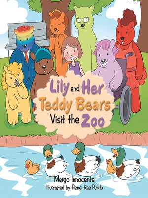 cover image of Lily and Her Teddy Bears Visit the Zoo